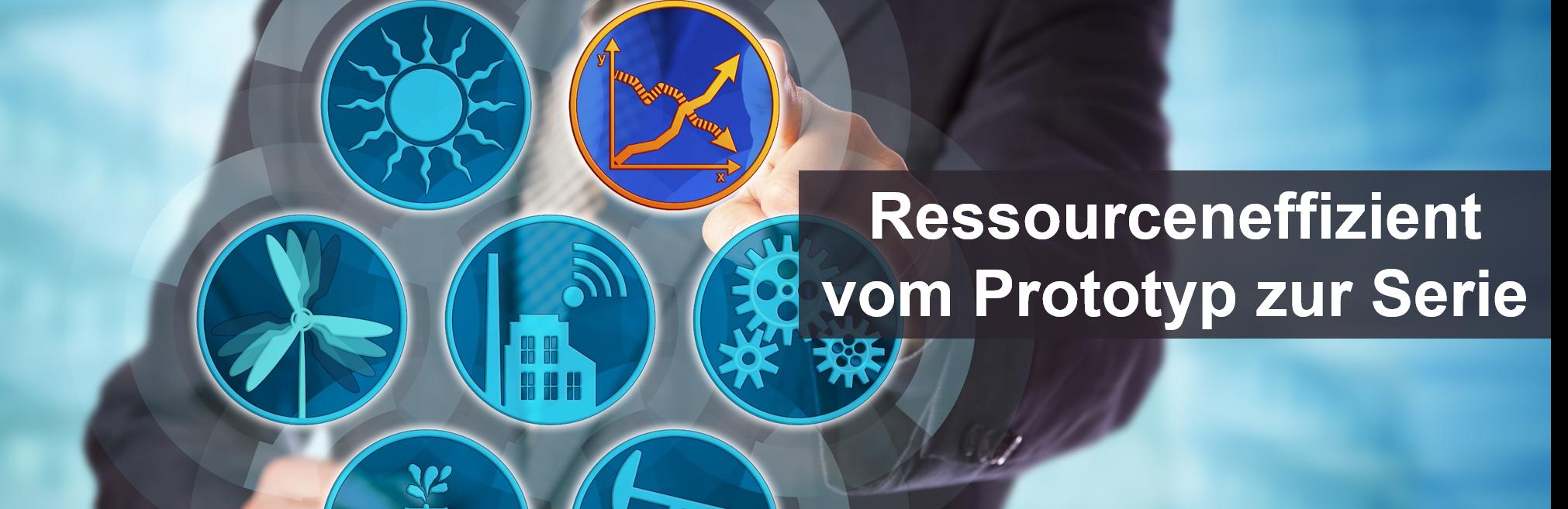 Gratis-Webinar Ressourceneffizient vom Prototyp zur Serie