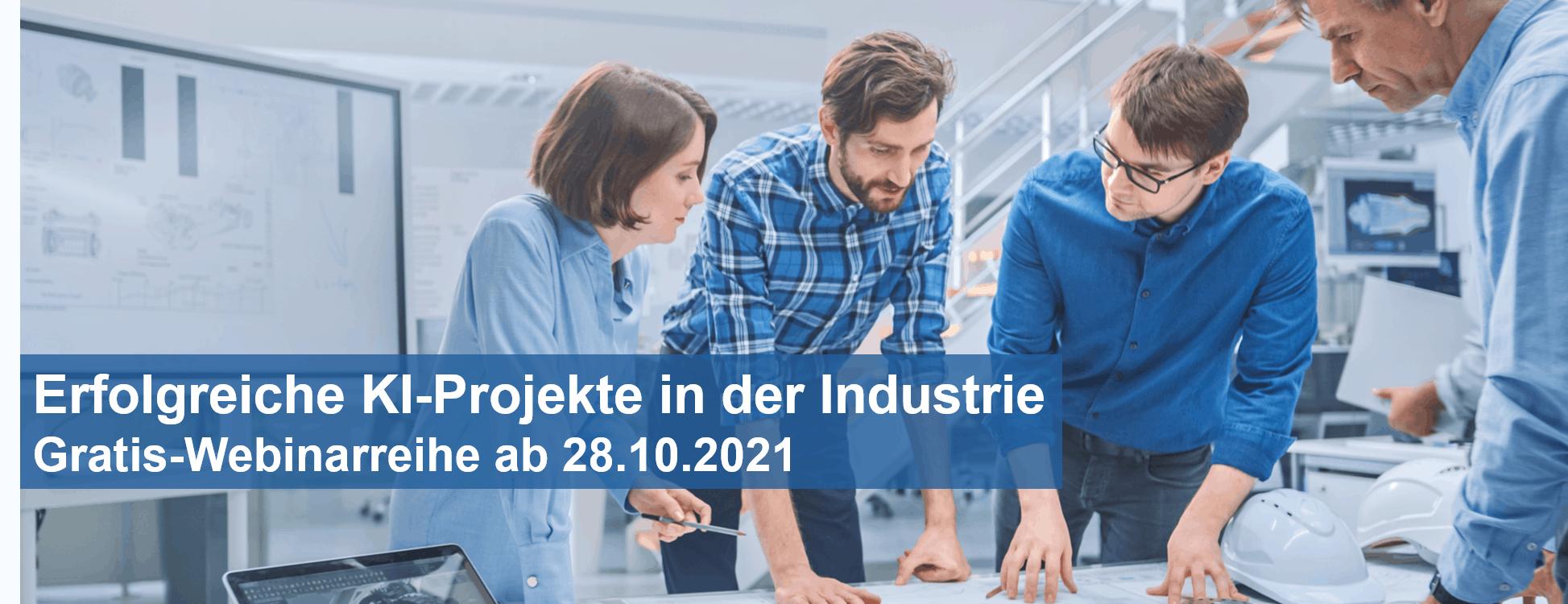 Erfolgreiche KI-Projekte in der Industrie – Gratis-Webinarreihe ab 28.10.2021