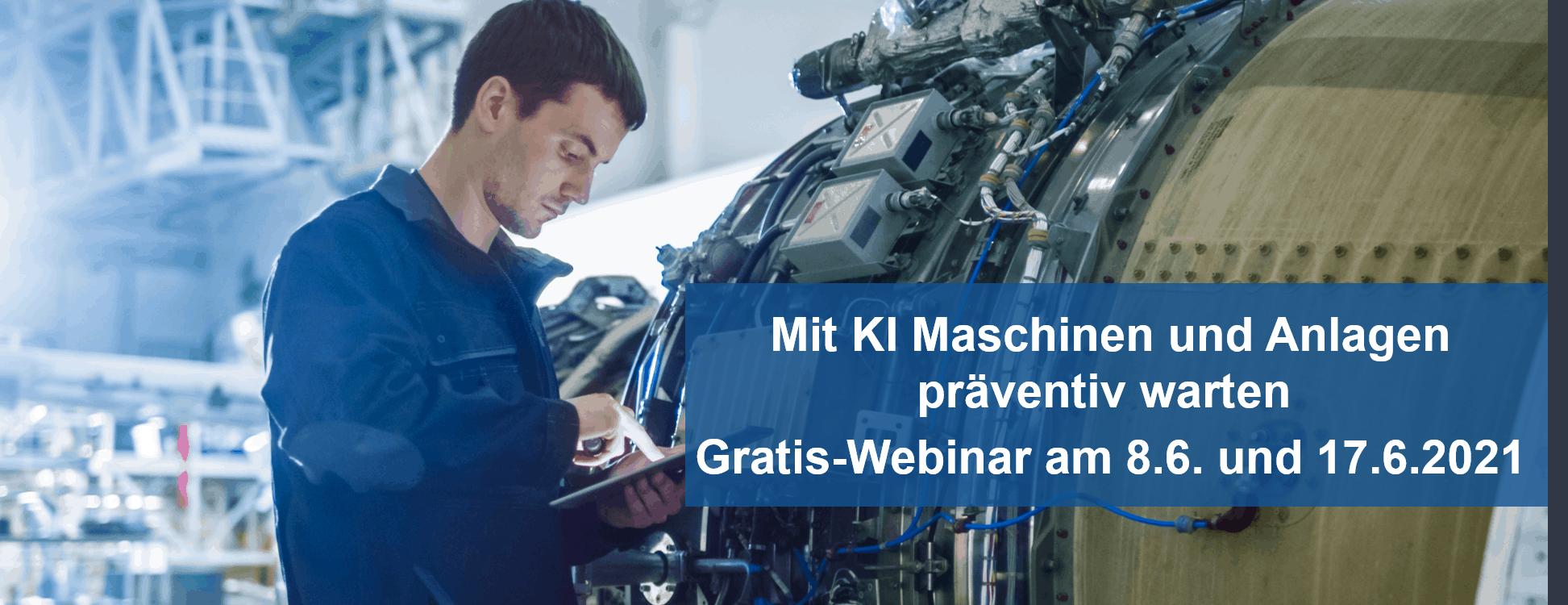 Mit KI Maschinen und Anlagen präventiv warten – Gratis-Webinar zu Predictive Maintenance