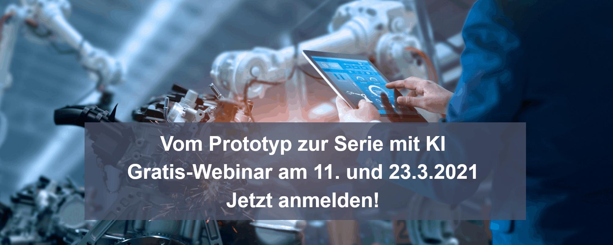 Mit KI sicher vom Prototyp zur Serie – Gratis-Webinar zur Industrialisierung