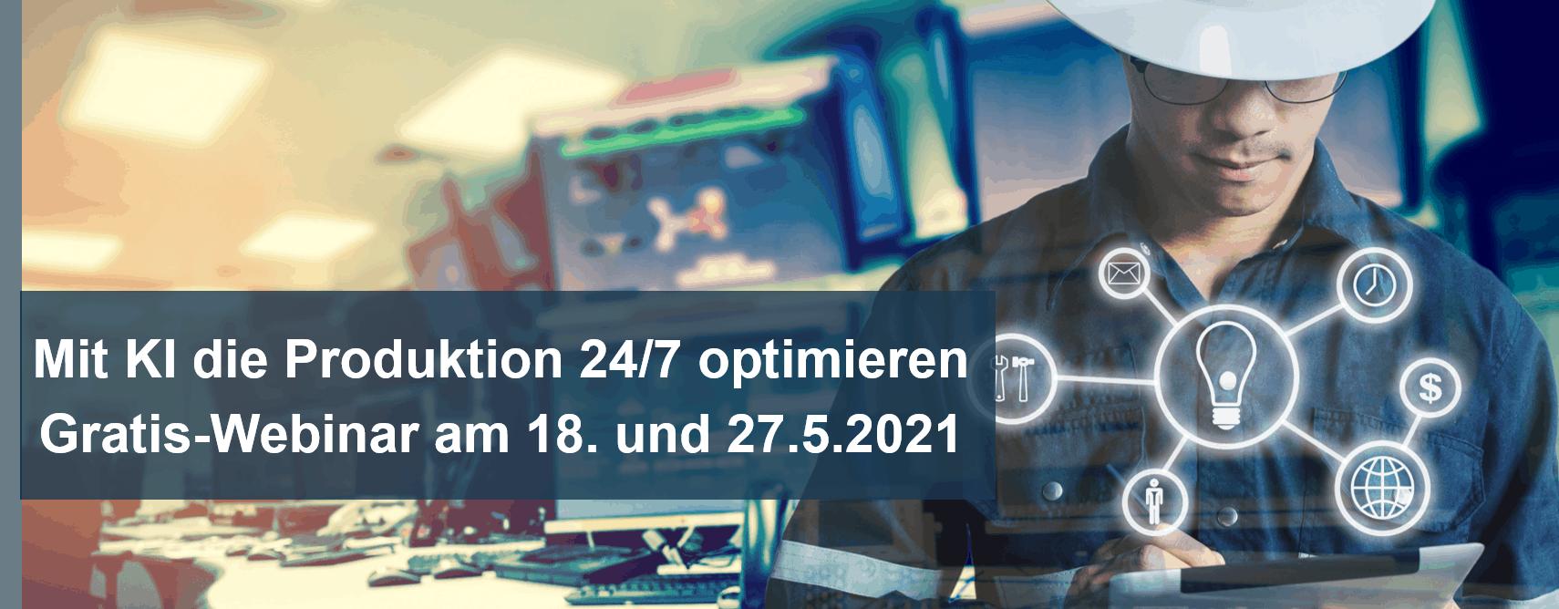 Mit KI die Produktion 24/7 optimieren – Gratis-Webinar zur Produktionsunterstützung