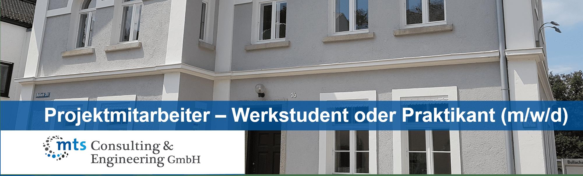 Projektmitarbeiter – Werkstudent oder Praktikant (m/w/d)