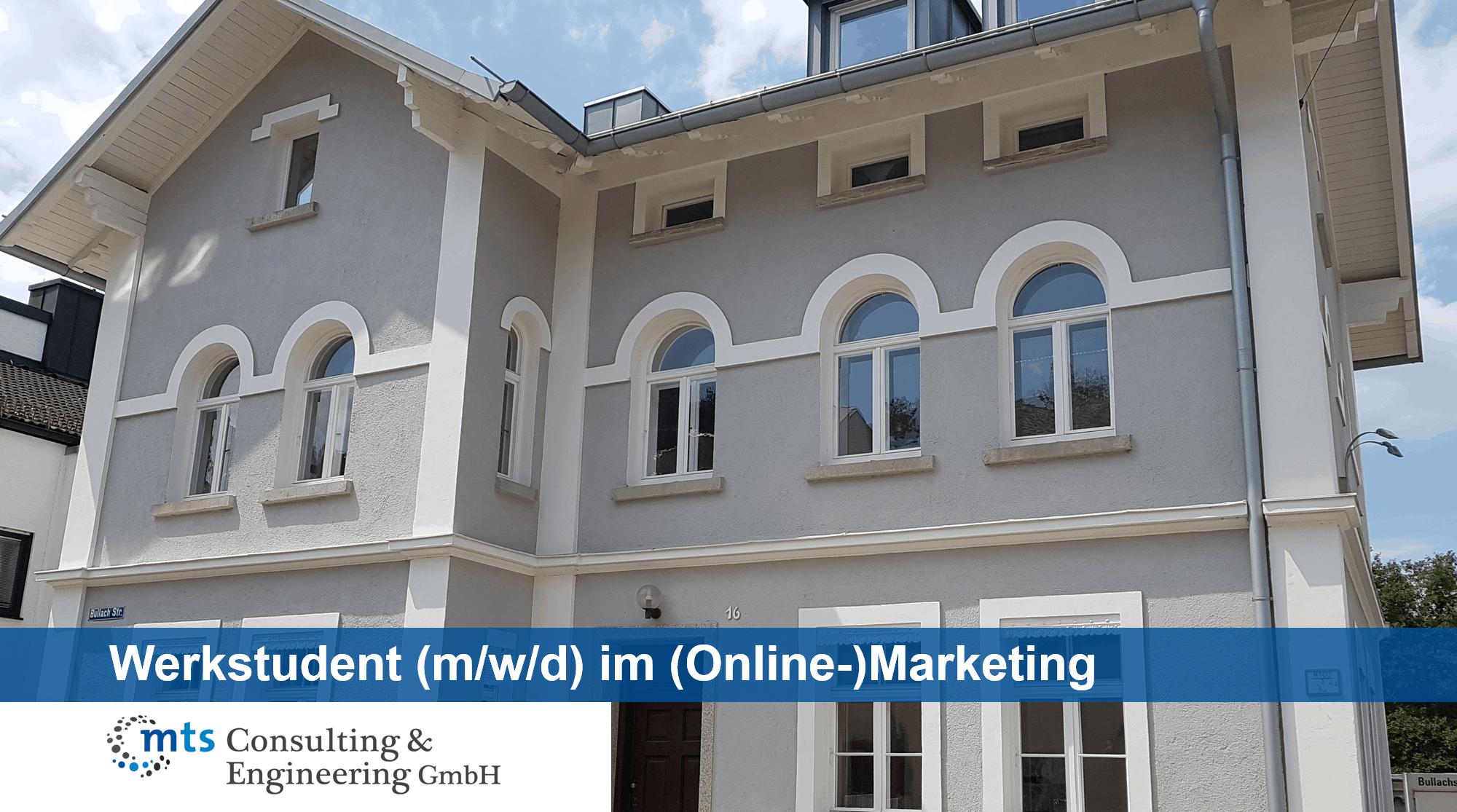 Werkstudent (m/w/d) im (Online-)Marketing 10 bis 15 Std. / Woche